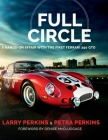 Full Circle: A Hands-On Affair with the First Ferrari 250 GTO Cover Image