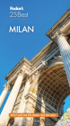 Fodor's Milan 25 Best (Full-Color Travel Guide) Cover Image