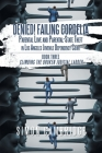 Denied! Failing Cordelia: Parental Love and Parental-State Theft in Los Angeles Juvenile Dependency Court: Book Three: Climbing the Broken Judic Cover Image