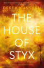 The House of Styx: The first in a ground breaking new science fiction series from the best-selling author of The Quantum Magician (Venus Ascendant #1) Cover Image