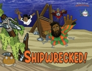 Shipwrecked!: The adventures of Paul the Apostle (Defenders of the Faith #4) Cover Image