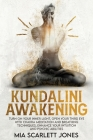 Kundalini Awakening: Turn on Your Inner Light, Open Your Third Eye with Chakra Meditation and Breathing Techniques, Enhance Your Intuition Cover Image