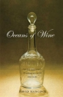 Oceans of Wine: Madeira and the Emergence of American Trade and Taste (The Lewis Walpole Series in Eighteenth-Century Culture and History) Cover Image