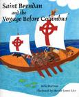 Saint Brendan and the Voyage Before Columbus Cover Image