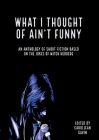 What I Thought of Ain't Funny Cover Image