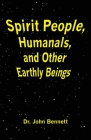 Spirit People, Humanals, and Other Earthly Beings Cover Image
