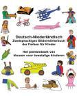 Deutsch-Niederländisch Zweisprachiges Bilderwörterbuch der Farben für Kinder Het prentenboek van kleuren voor tweetalige kinderen Cover Image