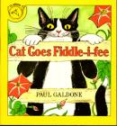 Cat Goes Fiddle-I-Fee (Paul Galdone Classics) Cover Image