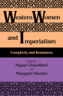 Western Women and Imperialism: Complicity and Resistance Cover Image
