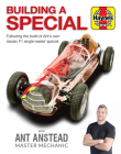 Building a Special with Ant Anstead Master Mechanic: Following the build of Ant's own classic F1 single-seater special Cover Image