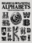 Bizarre and Ornamental Alphabets (Lettering) Cover Image