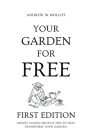 Your Garden for Free. First Edition. Cover Image