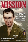 Mission: Jimmy Stewart and the Fight for Europe Cover Image