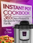 Instant Pot Cookbook: 365 Days of Instant Pot Recipes for Your Family Cover Image
