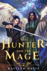 The Hunter and the Mage Cover Image