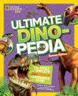 National Geographic Kids Ultimate Dinopedia, Second Edition Cover Image