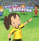 I Want to Be a Referee Cover Image