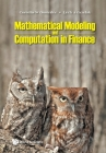 Mathematical Modeling and Computation in Finance: With Exercises and Python and MATLAB Computer Codes Cover Image