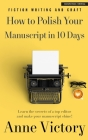 How to Polish Your Manuscript in 10 Days Cover Image