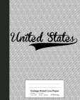 College Ruled Line Paper: UNITED STATES Notebook Cover Image