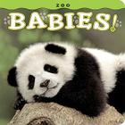 Zoo Babies! (Babies! (Farcountry Press)) Cover Image