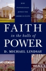 Faith in the Halls of Power: How Evangelicals Joined the American Elite Cover Image