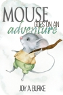 Mouse Goes on an Adventure Cover Image