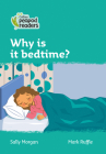 Why Is It Bedtime?: Level 3 (Collins Peapod Readers) Cover Image