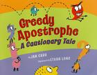 Greedy Apostrophe: A Cautionary Tale Cover Image