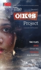 The Oikos Project: Oikos and Protozoa (Oberon Modern Plays) Cover Image