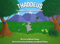 Thaddeus The Happiest Little Mountain Goat Ever Cover Image