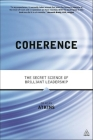 Coherence: The Secret Science of Brilliant Leadership Cover Image