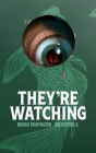 They're Watching Cover Image