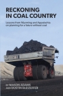 Reckoning in Coal Country Cover Image