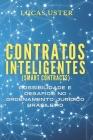 Contratos inteligentes (smart contracts): possibilidade e desafios no ordenamento jurídico brasileiro Cover Image