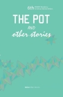 The Pot and Other Stories. Stories of the 6th Femrite Residency for African Women Writers Cover Image