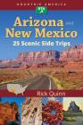 Roadtrip America Arizona & New Mexico: 25 Scenic Side Trips Cover Image