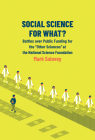 Social Science for What?: Battles over Public Funding for the