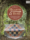 Hearth & Home: 13 Reproduction Quilts, from Wall Hangings to Throws Cover Image