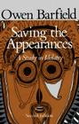 Saving the Appearances: A Study in Idolatry Cover Image