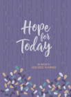 Hope for Today 2022 Planner: 18 Month Ziparound Planner Cover Image