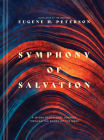 Symphony of Salvation (Hardcover): A 60-Day Devotional Journey Through the Books of the Bible Cover Image