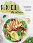 Keto Diet Cookbook The Collection: Over 300 Amazing Low Carb Recipes To Lose Weight And Stay Healthy Forever Cover Image