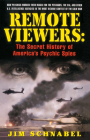 Remote Viewers: The Secret History of America's Psychic Spies Cover Image