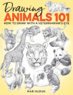 Drawing Animals 101: How to Draw with a Veterinarian's Eye Cover Image