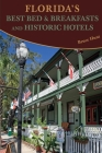 Florida's Best Bed & Breakfasts and Historic Hotels Cover Image