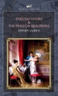 English Hours & The Pension Beaurepas Cover Image