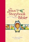 The Jesus Storybook Bible, Read-Aloud Edition: Every Story Whispers His Name Cover Image