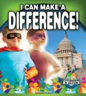 I Can Make a Difference! (Citizenship in Action) Cover Image