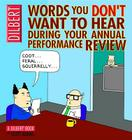 Words You Don't Want to Hear During Your Annual Performance Review: A Dilbert Book Cover Image
